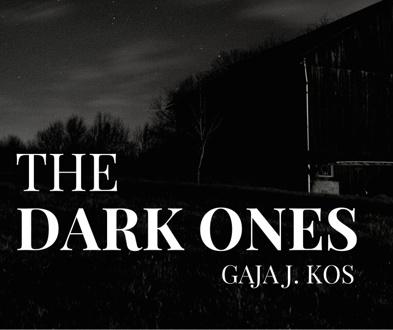 The Dark Ones – coming out March 2016!